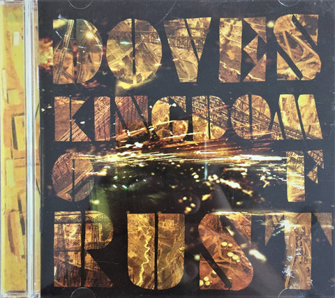 Doves / Kingdom of Rust, CD