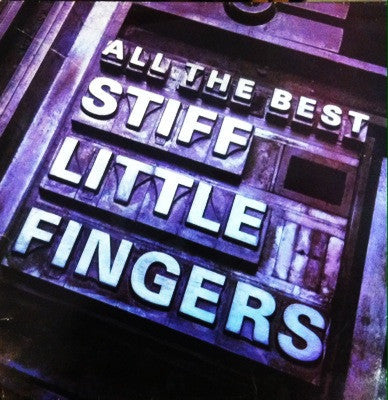 Stiff Little Fingers / All The Best, LP