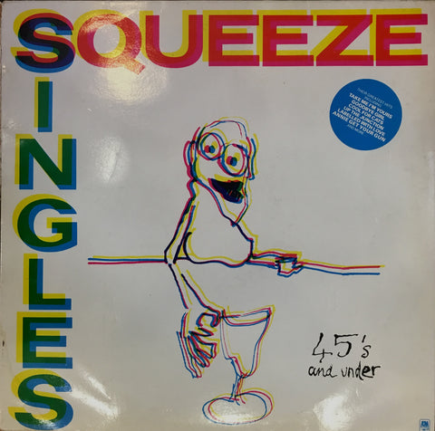 Squeeze / Singles - 45's and Under, LP