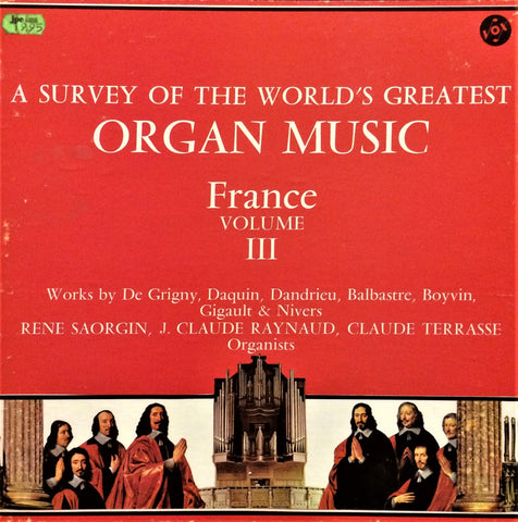 Çeşitli Sanatçılar / A Survey of the World's Greatest Organ Music (France), Volume III, 3 LP Box