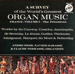 Çeşitli Sanatçılar / A Survey of the World's Greatest Organ Music (France), Volume I - The Primitive, 3 LP Box