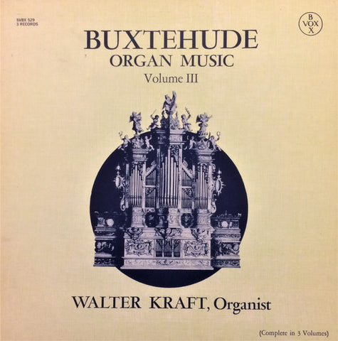 Dietrich Buxtehude / Organ Music Volume III, 3 LP Box
