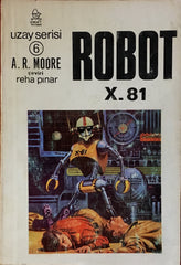 Robot X. 81, A. R. Moore, Kitap