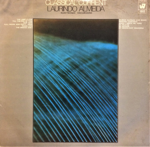 Laurindo Almeida / Classical Current (Electronic Excursions), LP