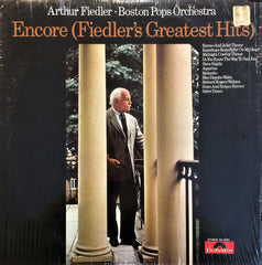 Arthut Fiedler - Boston Pops Orchestra / Encore (Fiedler's Greatest Hits), LP
