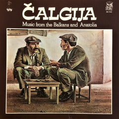 Calgija / Music from the Balkans and Anatolia, LP