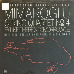 İlhan Mimaroğlu / String Quartet No.4 - with Voice Obbligato on Poems by Nazım Hikmet, LP