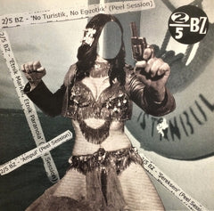 "2/5 BZ / No Turistik, No Egzotik (Peel Session), 12"" EP"
