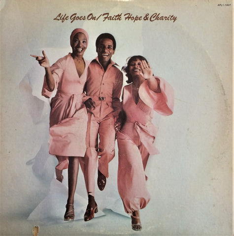 Faith, Hope & Charity / Life Goes On, LP