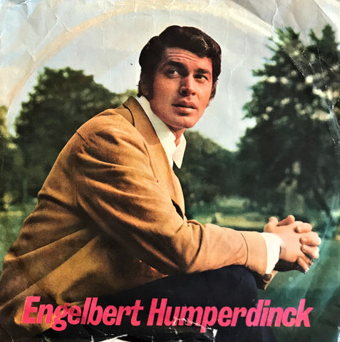 Engelbert Humperdinck, The Way It Used to Be / A Good Thing Going, 45'lik
