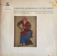 Unesco Collection / A Musical Anthology of the Orient - TURKEY 2, Uzunçalar