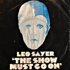 Leo Sayer, The Show Must Go On / Innocent Bystander, 45'lik