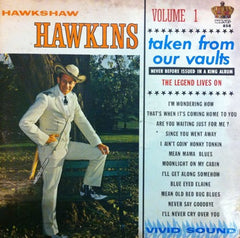 Hawkshaw Hawkins / Taken From Our Vaults Vol. 1, LP