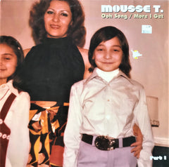 Mousse T. / Ooh Song, More I Get 12'' Single