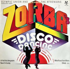 Olympic Union And The Athenians / Zorba's Disco Dancing, LP