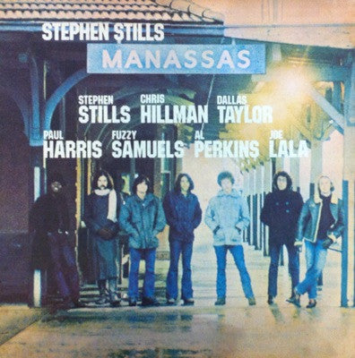 Stephen Stills / Manassas, LP