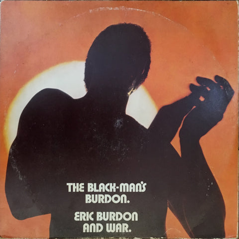 Eric Burdon and War / The Black Man's Burdon, LP