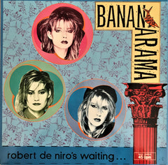 Bananarama / Robert De Niro's Waiting..., 12'' Single