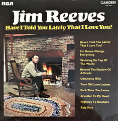 Jim Reeves / Have I Told You Lately That I Love You?, LP