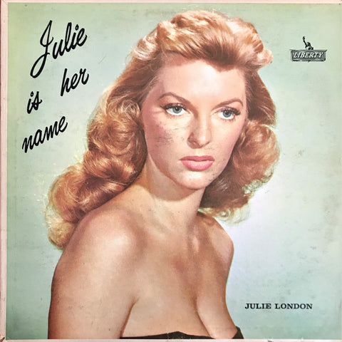 Julie London / Julie Is Her Name, LP