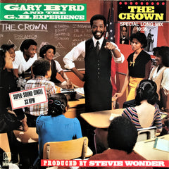 Gary Byrd & The G.B. Experience ‎/ The Crown (Special Long-Mix), 12'' Single