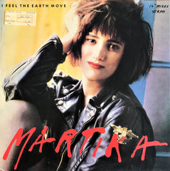Martika ‎/ I Feel The Earth Move, 12'' Maxi Single