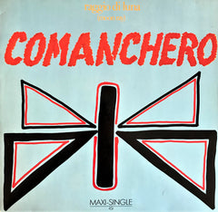 Raggio Di Luna (Moon Ray) / Comanchero, 12'' Maxi Single