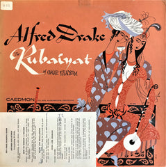 Alfred Drake Reads Omar Khayyam And Matthew Arnold ‎/ The Rubaiyat And Sohrab And Rustum, LP
