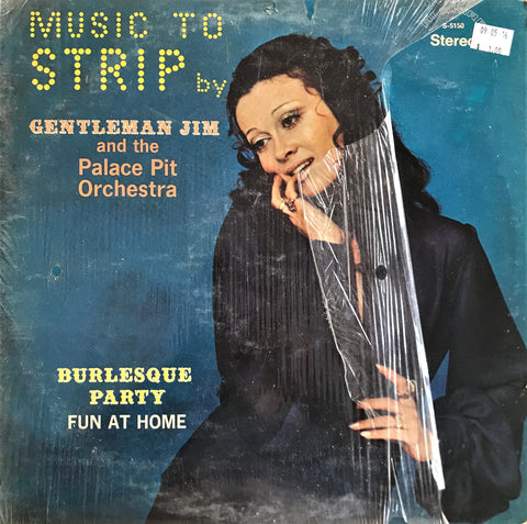 Gentleman Jim And The Palace Pit Orchestra ‎/ Music To Strip By, LP