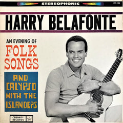 Harry Belafonte With The Islanders ‎/ An Evening Of Folk Songs And Calypso, LP