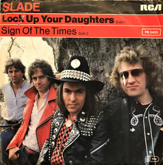 Slade, Lock up your Daughters / Sign of the Times, 45'lik