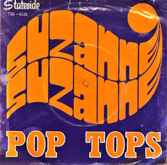 Pop - Tops, Suzanne Suzanne / Happiness Ville, 45'lik