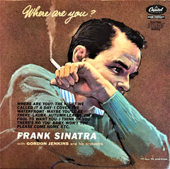Frank Sinatra with Gordon Jenkins and his Orchestra / Where Are You?, LP