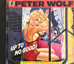 Peter Wolf / Up To No Good, CD