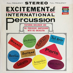 Berlingeri and his Percussive Harpsichord with his Orchestra / Exitement of International Percussion, LP