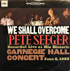 Pete Seeger / We Shall Overcome, LP