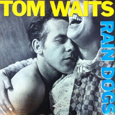 Tom Waits / Rain Dogs, LP