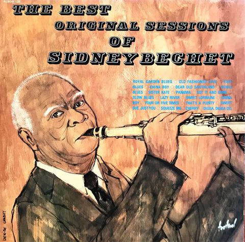 Sidney Bechet ‎/ The Best Original Sessions Of Sidney Bechet, LP
