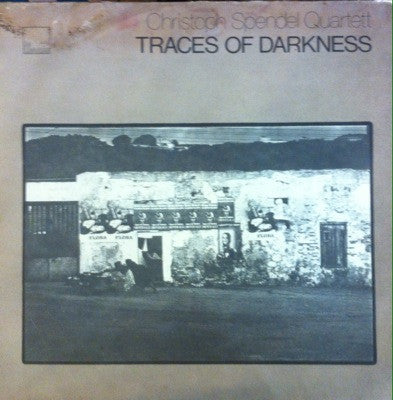 Christoph Spendel Quartett / Traces of Darkness, LP