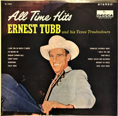 Ernest Tubb And His Texas Troubadours / All Time Hits, LP