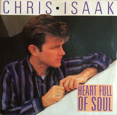 Chris Isaak, Heart Full of Soul / Lie To Me, 7'' single