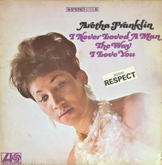 Aretha Franklin / I Never Loved a Man The Way I Love You, LP
