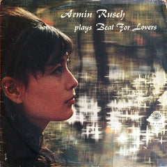 Armin Rusch / Plays Beat for Lovers, LP