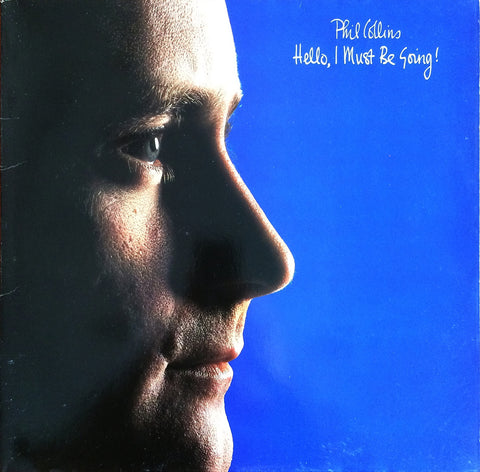 Phil Collins / Hello, I Must Be Going!, LP