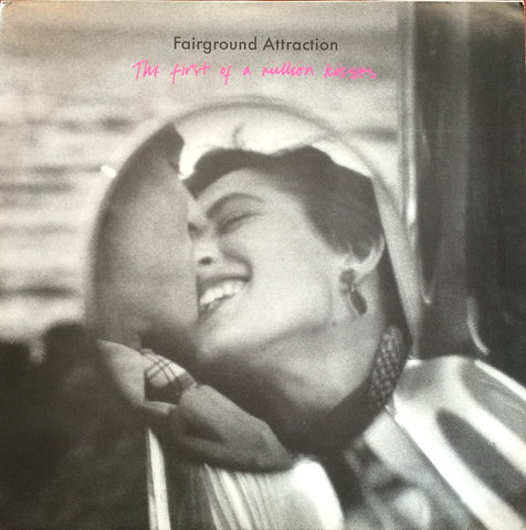 Fairground Attraction / The First of a Million Kisses, LP