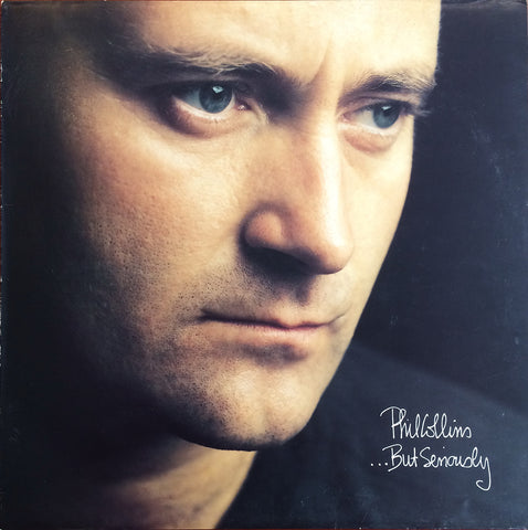 Phil Collins / ...But Seriously, LP