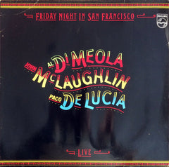 Al Di Meola, John McLaughin, Paco De Lucia / Friday Night in San Francisco - Live, LP