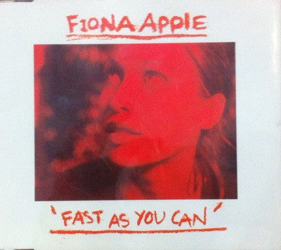 Fiona Apple / Fast as You Can, CD Single
