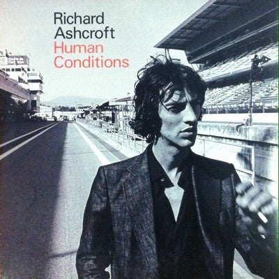 Richard Ashcroft / Human Conditions, Promo CD