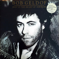 Bob Geldof / Deep In The Heart Of Nowhere, LP